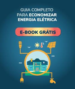 Ebook guia completo para economizar energia elétrica.